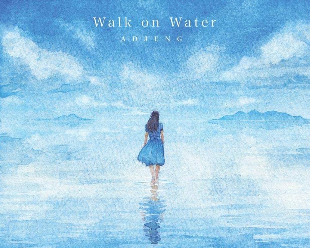 Tinawag ni Adjeng na 'Walk on Water' ang kanyang 'unang opisyal na inspirational song.'